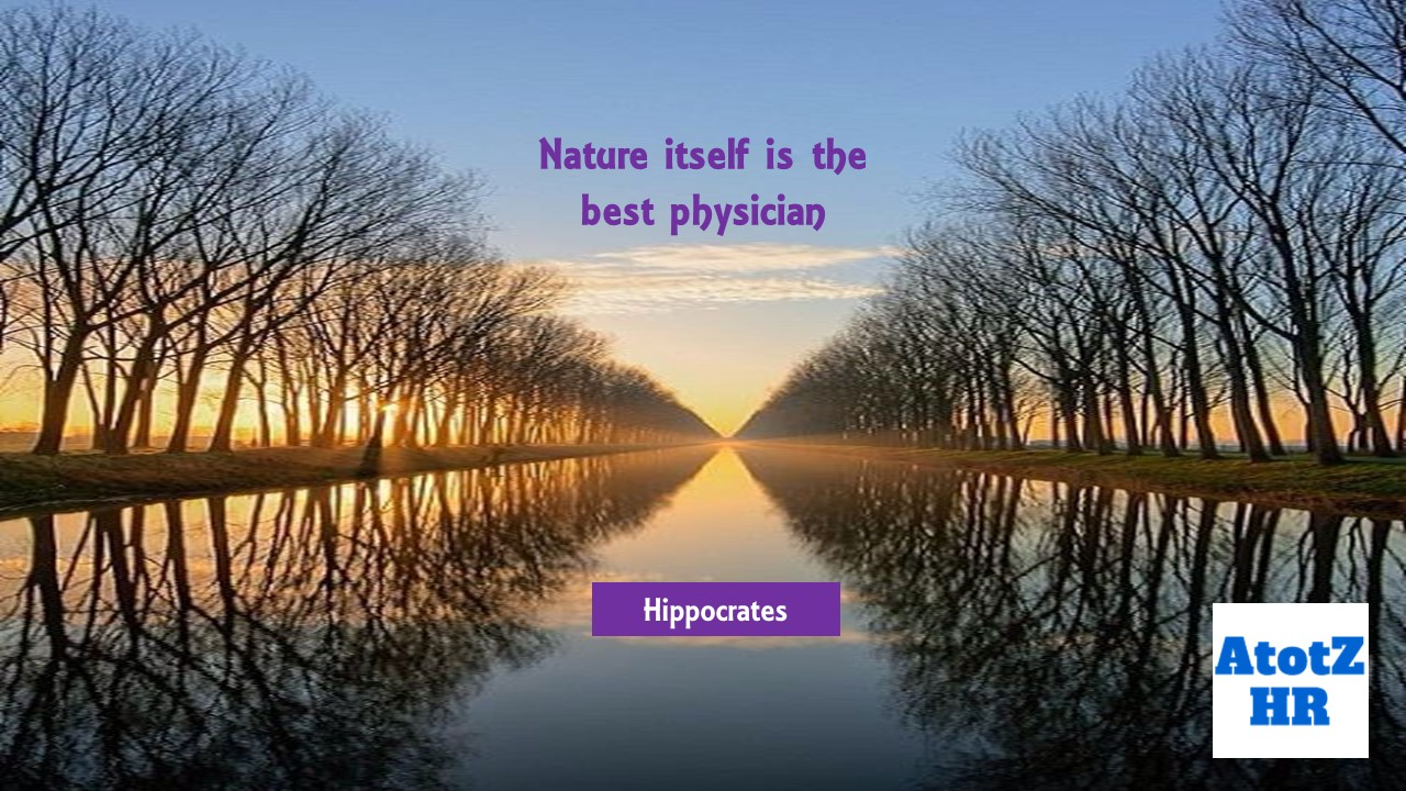 Quote Hippocrates: Nature itself is the best physician